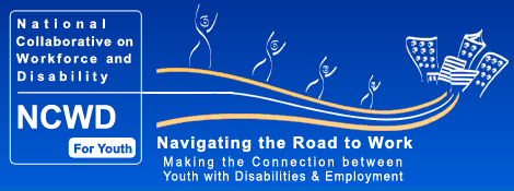 NCWD National Collaborative on Workforce and Disability for Youth