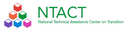 NTACT National Technical Assistance Center on Transition